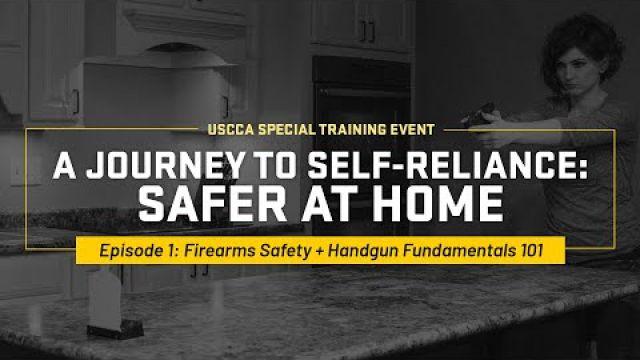 Firearm Safety + Handgun Fundamentals 101 | Safer At Home Episode 1