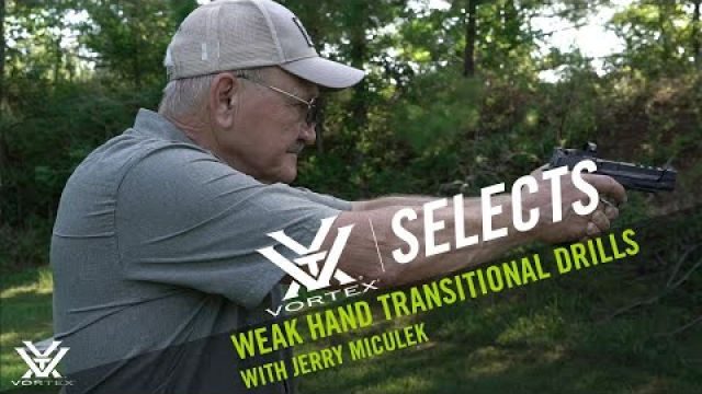 Weak Hand Transitional Drills with Jerry Miculek | Vortex Selects