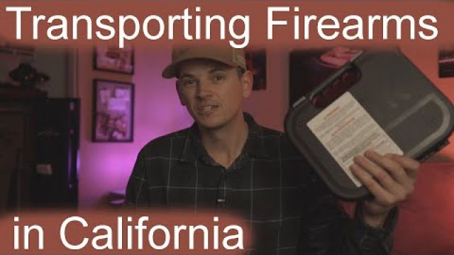 How to Transport Firearms in California